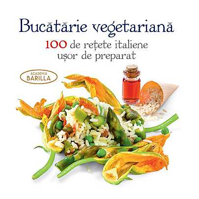bucatarie-vegetariana-100-de-retete-italiene-usor-de-preparat_1_produs